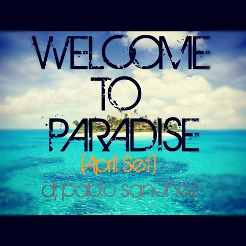 Welcome To Paradise (April Set)