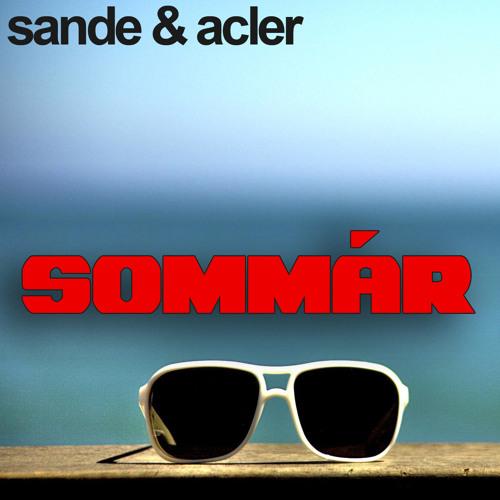 Sande & Acler - Sommár (Original Mix) (Preview)