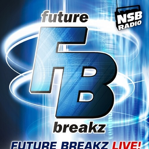 Andy Faze - Future Breakz Live - NSB Radio  (April 2012) D/L