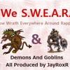 We S.W.E.A.R. Interlude