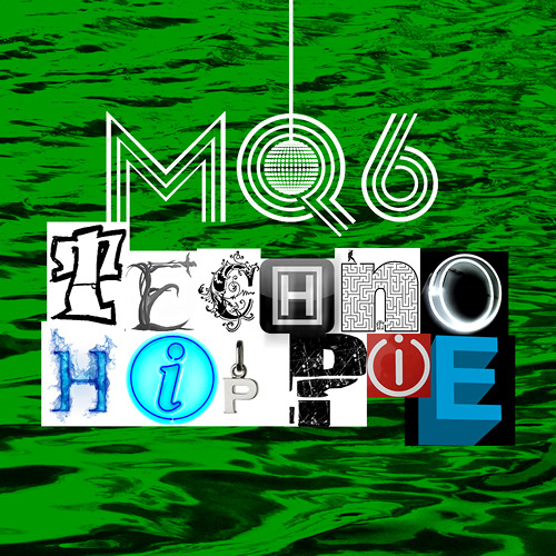 MQ6 - TechnoHippie (Sample)