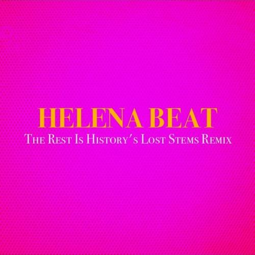 Helena Beat (Lost Stems Remix)
