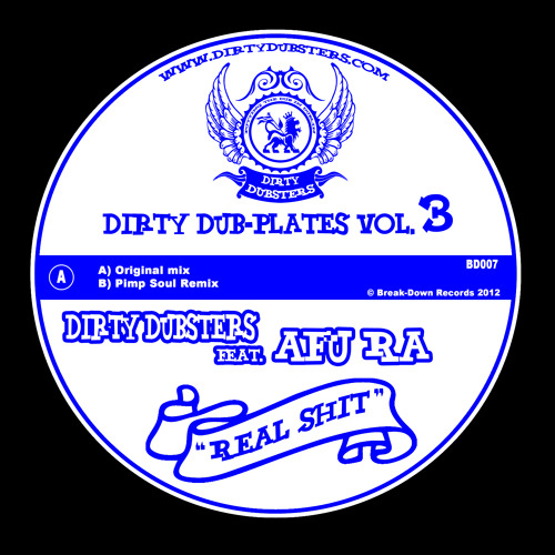 "Dirty dubsters ft Afu ""Real Shit"" (Pimpsoul remix) 7"" vinyl"