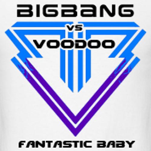 BIGBANG - Fantastic Baby [Voodoo Remix]