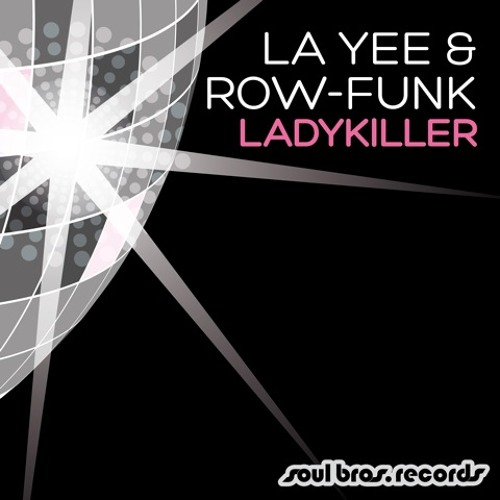 Fastlane - La Yee & Row-Funk - Soul Bros. Records