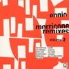 L'Estasi Dell'Oro - Ennio Morricone (Bandini remix)