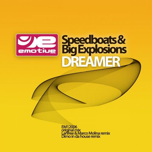 Speedboats And Big Explosions - Dreamer (Lanfree & Marco Molina Remix)