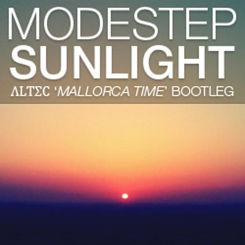 Modestep - Sunlight (Altec 'Mallorca Time' Bootleg) free D/L below