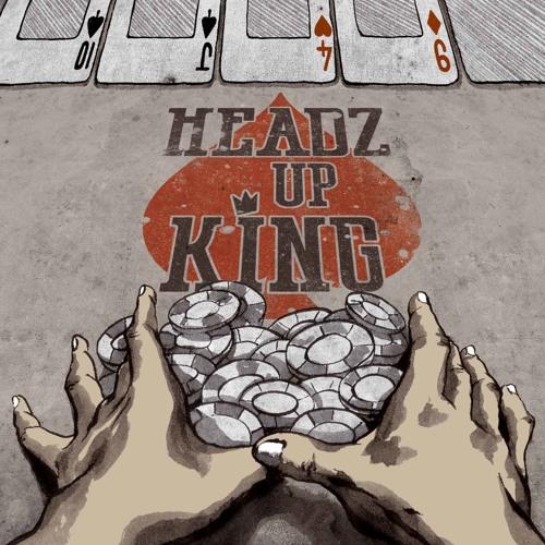 Headz Up King - Headz Up King