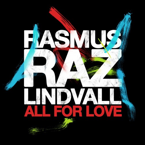 Rasmus Raz Lindvall - All For Love (Southside House Collective Remix)
