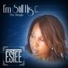 ESTEE - I'M STILL HIS (Radio Edition)