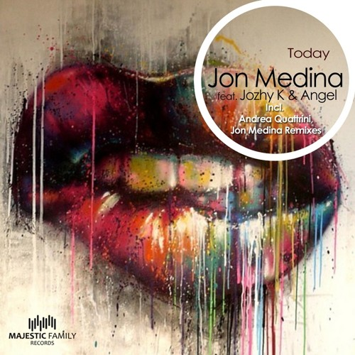 Jon Medina feat. Jozhy K & Angel - Today (Jon Medina Remix)