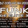 13-Mc Michel e Tucano - Vida Louca Acabou-Cd Funk de Elite 3-Dj Coelho Bh 2011