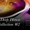 Deep Funky House Collection # 2 Mix By Dj Leroy On Youtube April 2oth 2012