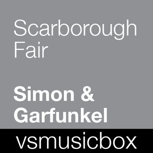 Scarborough Fair - Simon & Garfunkel