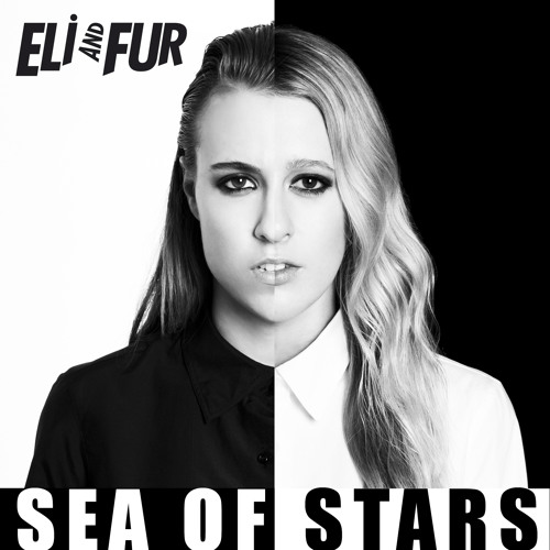 Eli and Fur-Sea Of Stars