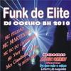 05-MC CAÇULA-PENA PROVISORIA-CD FUNK DE ELITE 2010-DJ COELHO BH