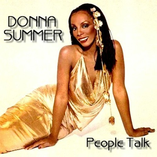 DONNA SUMMER-PEOPLE TALK (JANDRY ELI'S  GEFFENATIC VERSION 2012)