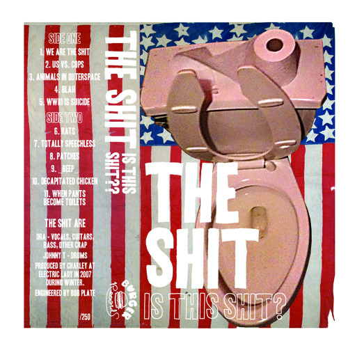 The Shit - We Are The Shit