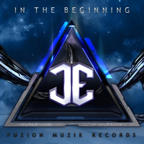 James Egbert - In The Beginning - OUT NOW