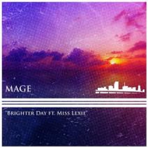 Brighter Day - Mage feat Miss Lexie