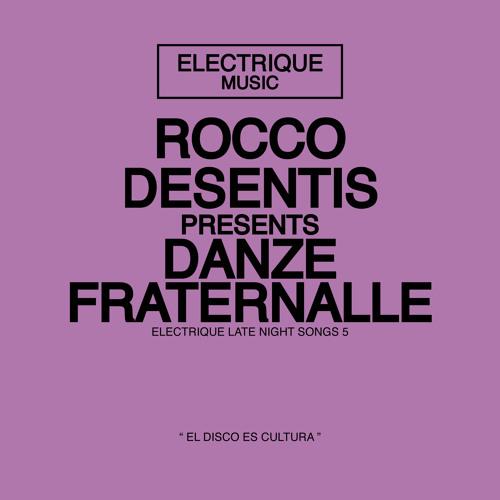Rocco Desentis - Danze Fraternalle