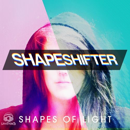 Shapes of Light - Shapeshifter (Original Mix)