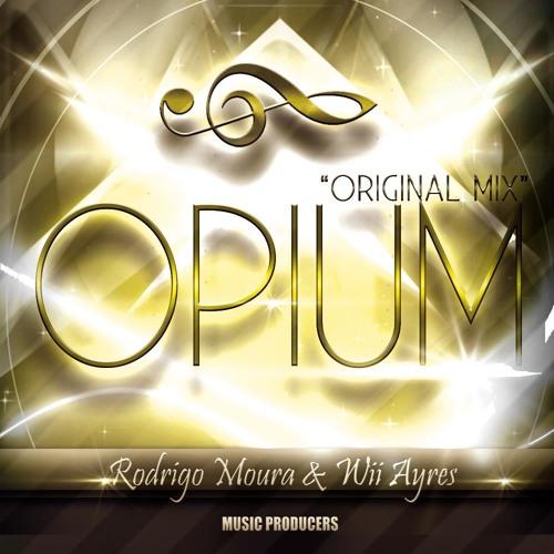 Rodrigo Moura & Wii Ayres - Opium (Original Mix)