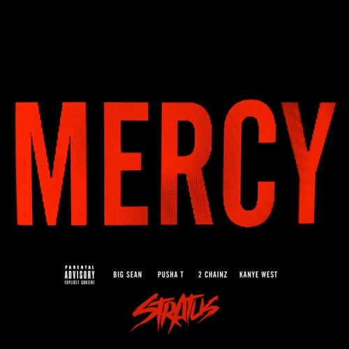 Mercy (Stratus Bootleg)
