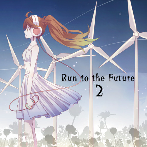 "Run to the Future 2 ""Mighty Wings Side"" [Crossfade Demo]"