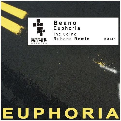 Beano - Euphoria(Original mix) [Sanex Music] [ Wasabi Recordings]