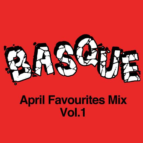 BASQUE April favourites vol.1