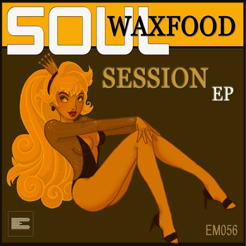 Waxfood - Soul Session (Original)