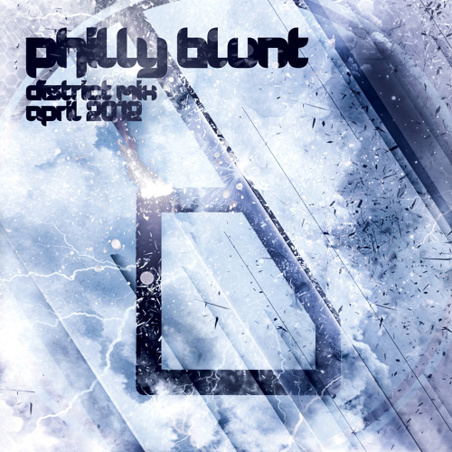 Philly Blunt - District Mix: April 2012