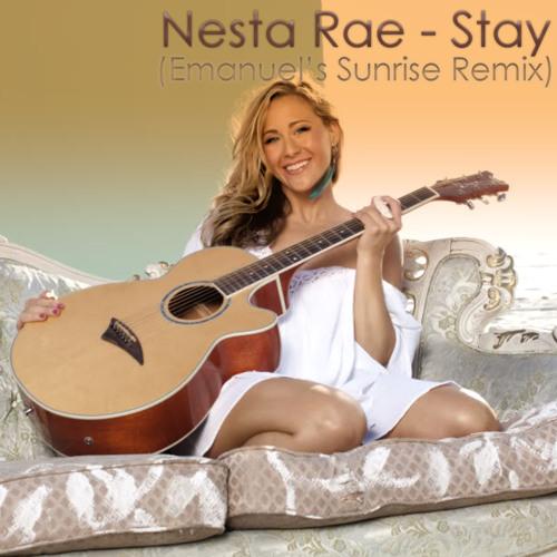 Nesta Rae - Stay (Emanuel's Sunrise Remix)