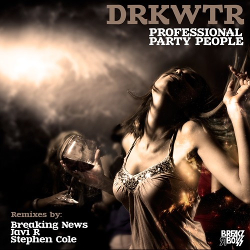 DRKWTR Professional Party People Javi R Rmx (128 kbps Demo) (Out Now)