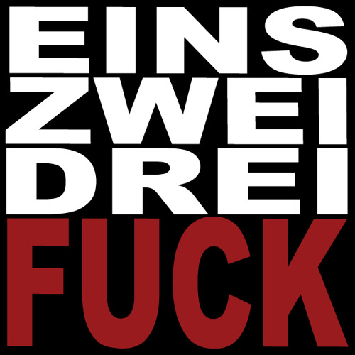 Eins, Zwei, Drei, FUCK (feat. Surgyn)