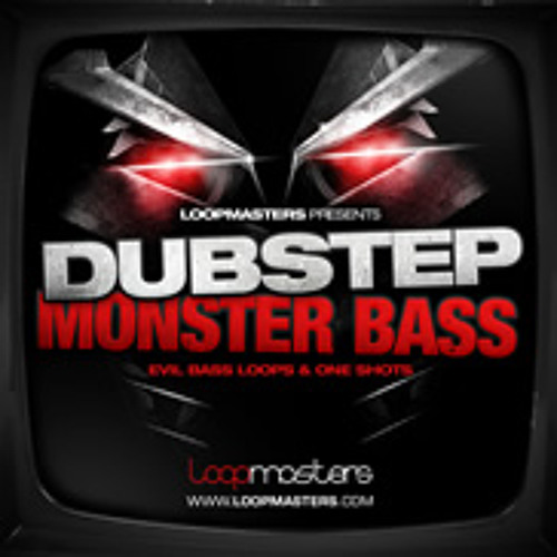 Monster Dubstep Bass