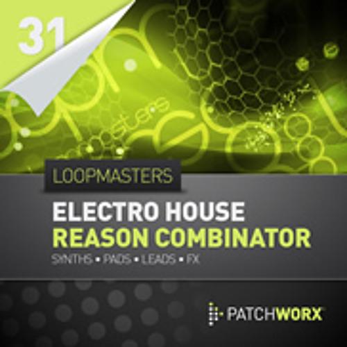 Loopmasters Presents Electro House Reason Combinator