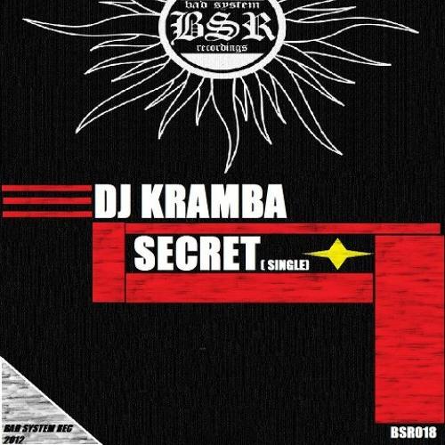 Dj Kramba - Secret (Original mix ) Prewiew