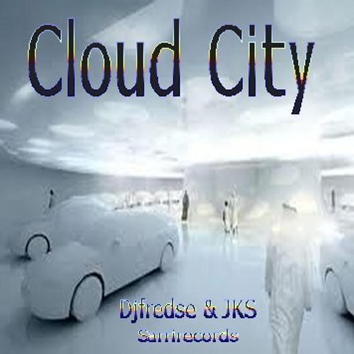 Djfredse & JKS-Cloud City
