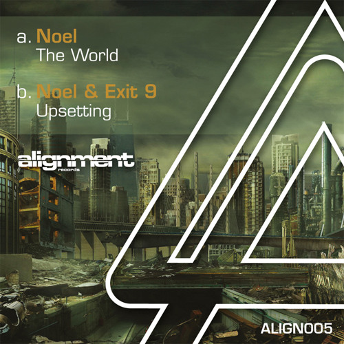 "Noel and Exit 9 - Upsetting (Out now on Alignment Records 12"")"