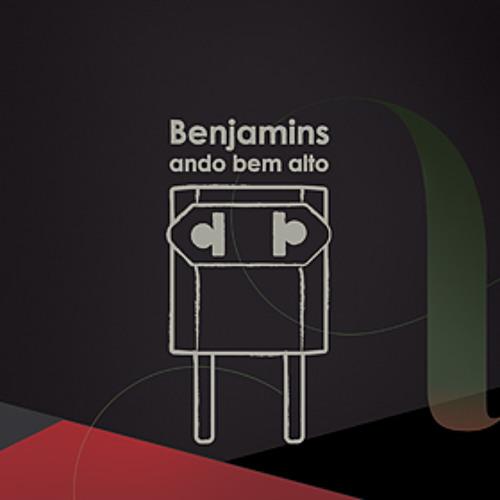 Benjamins - Ando Bem Alto (2012)