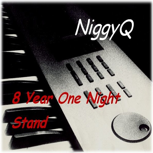 8 Year One Night Stand - Click song title for lyrics