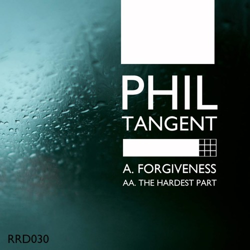 Phil Tangent  - The Hardest Part - RRD030 - OUT NOW!!