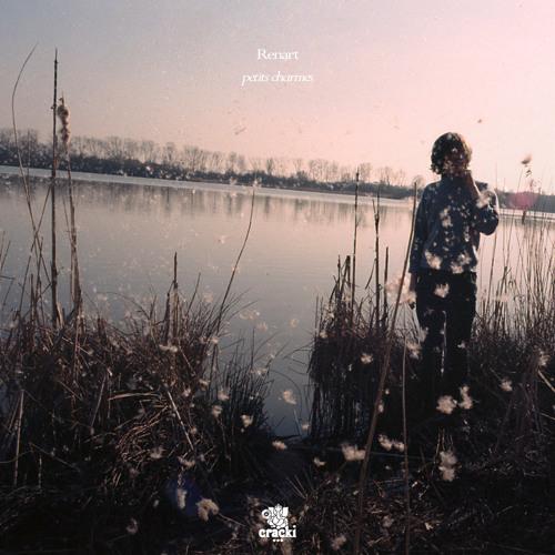 Renart - Petits Charmes (Le Poème) {Cracki Records}