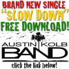 Slow Down (FREE SINGLE DOWNLOAD!)