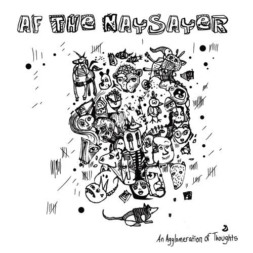 AF THE NAYSAYER - Imagerial Denouement (Demo)