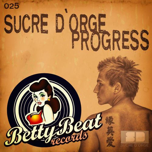 Sucre d'Orge - Progress (Original Mix) Preview