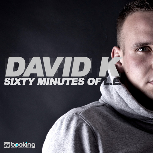 David K - Sixty Minutes of LE Promomix